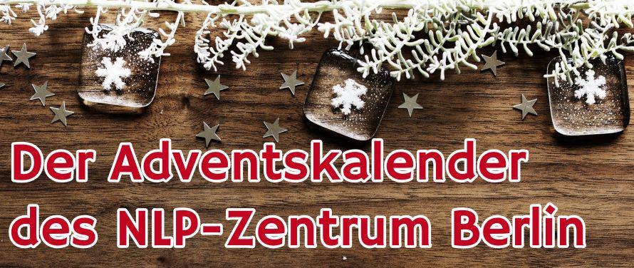 Viermal Advent - viermal Geschenke im NLP-Zentrum Berlin